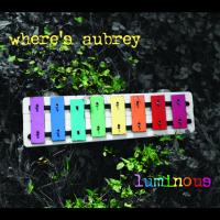 Where's Aubrey: Luminous